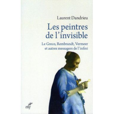 Les peintres de l'invisible