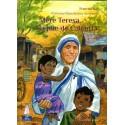 Mère Térésa la joie de Calcutta