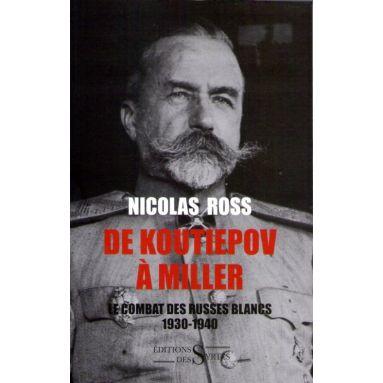 De Koutiepov à Miller