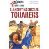 Clandestins chez les Touaregs