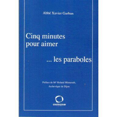 Cinq minutes pour aimer ... les paraboles