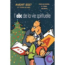 Avent 2017 et le temps de Noël pour les cancres à l'école des saints