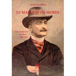 Le marquis de Morès