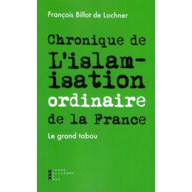 Chronique de l'Islamisation ordinaire de la France