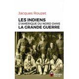 Les Indiens d'Amérique du Nord dans la Grande Guerre