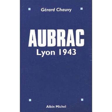 Aubrac Lyon 1943