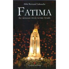 Fatima Le message pour notre temps