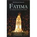 Fatima - Le message pour notre temps