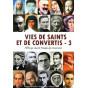 Vies de saints et de convertis - Tome 3