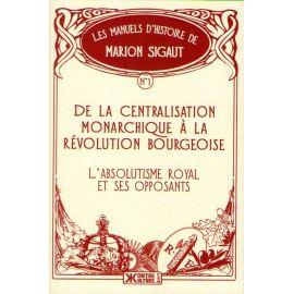 De la centralisation monarchique à la Révolution bourgeoise