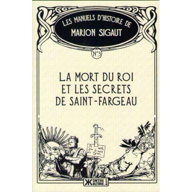 La mort du Roi et les secrets de Saint-Fargeau