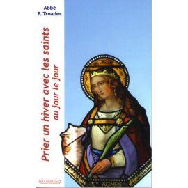 Prier un hiver avec les saints au jour le jour