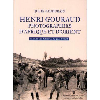 Henri Gouraud Photogrpahies d'Afrique et d'Orient