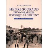 Henri Gouraud Photographies d'Afrique et d'Orient