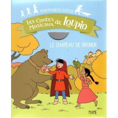 Les contes musicaux de Loupio - Avec le CD