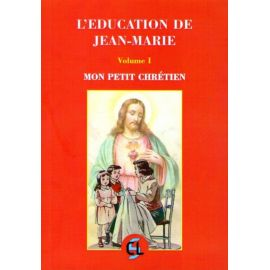 L'éducation de Jean-Marie Volume 1