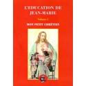 L'éducation de Jean-Marie Volume 1