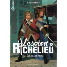 L'espion de Richelieu Tome 1