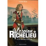 L'espion de Richelieu Tome 2