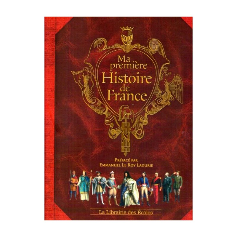 Jerome Maufras Ma Premiere Histoire De France Livres En