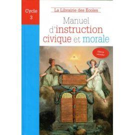 Manuel d'instruction civique et morale