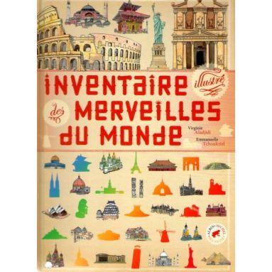 Inventaire illustré des merveilles du monde
