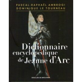 Dictionnaire encyclopéddique de Jeanne d'Arc