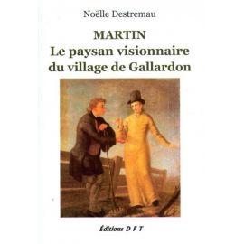 Martin le paysan visionnaire du village de Gallardon 1816