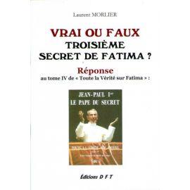 Vrai ou faux troisième secret de Fatima ?