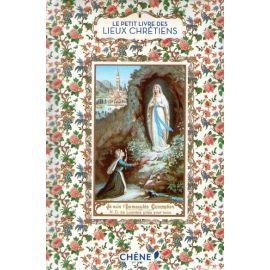 Le petit livre des lieux chrétiens