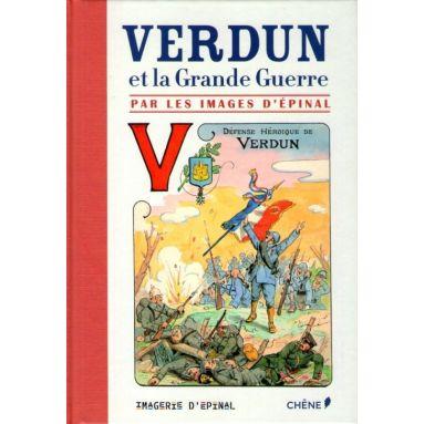 Verdun et la Grande Guerre par les images d'Epinal