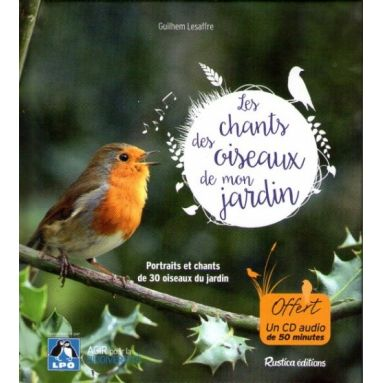 Les chants des oiseaux de mon jardin