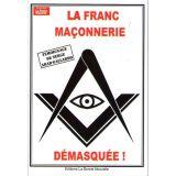 La Franc-Maçonnerie démasquée