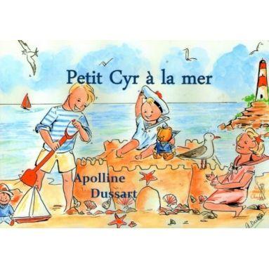 Petit Cyr à la mer