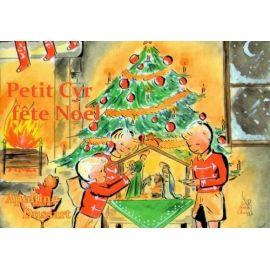 Petit Cyr fête Noël