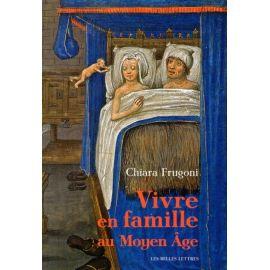 Vivre en famille au Moyen Age