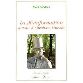 La désinformation autour d'Abraham Lincoln