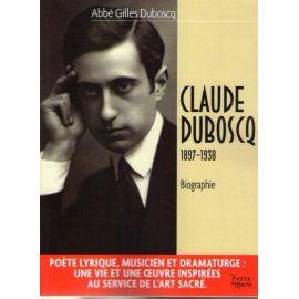Claude Duboscq 1897-1938