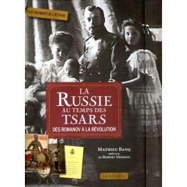 La Russie aux temps des Tsars