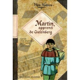 Martin apprenti de Gutemberg