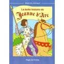 La belle histoire de Jeanne d'Arc