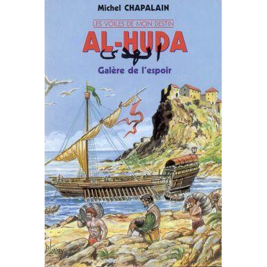 Al-Huda galère de l'espoir Tome 1