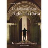Du Protestantisme à l'Eglise du Christ