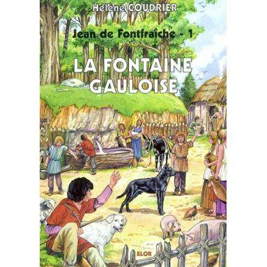 La Fontaine Gauloise - tome 1