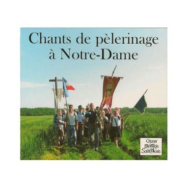 Chants de Pèlerinage à Notre Dame