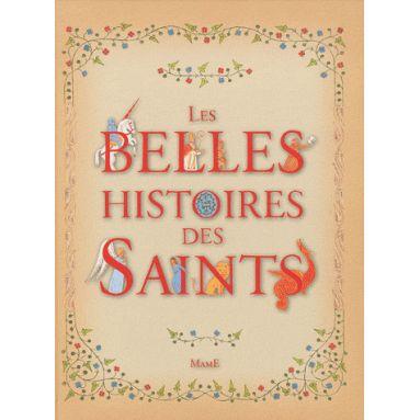 Les belles histoires des saints