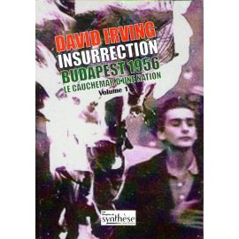 Insurrection Budapest 1956 - Tome 1