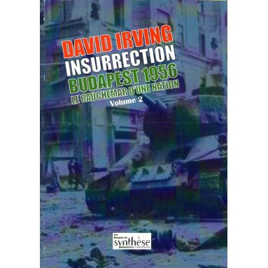 Insurrection Budapest 1956 - Tome 2