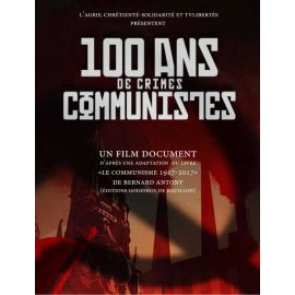 100 ans de crimes communistes