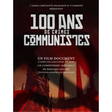 100 ans de crimes communistes
